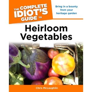 The Complete Idiot's Guide to Heirloom Vegetables Book Review