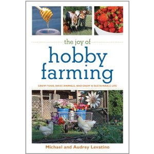 The Joy of Hobby Farming