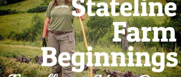 Stateline Farm Beginnings